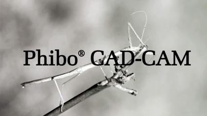 Phibo: CAD CAM Lösungen