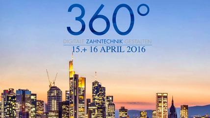 360° Kongress 2016 – Digitale Zahntechnik gestalten
