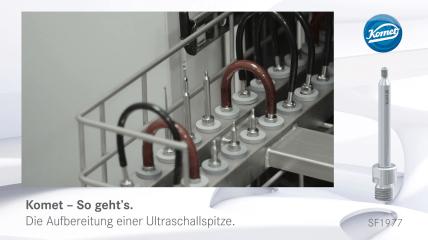 Die korrekte Aufbereitung von Ultraschallspitzen