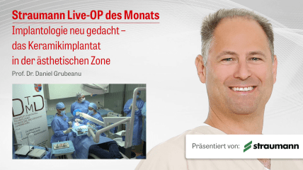 "STRAUMANN Live-OP ""Implantologie neu gedacht"""