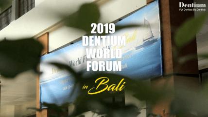 Dentium World Forum 2019 in Bali