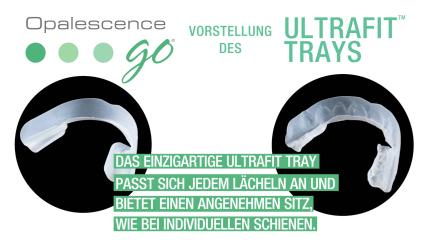 Ultrafit™ Trays: Angenehmer Tragekomfort bei der Zahnaufhellung
